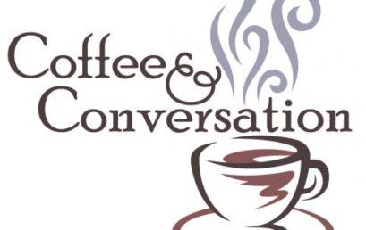Coffee & Conversation – Mon Jan 15th