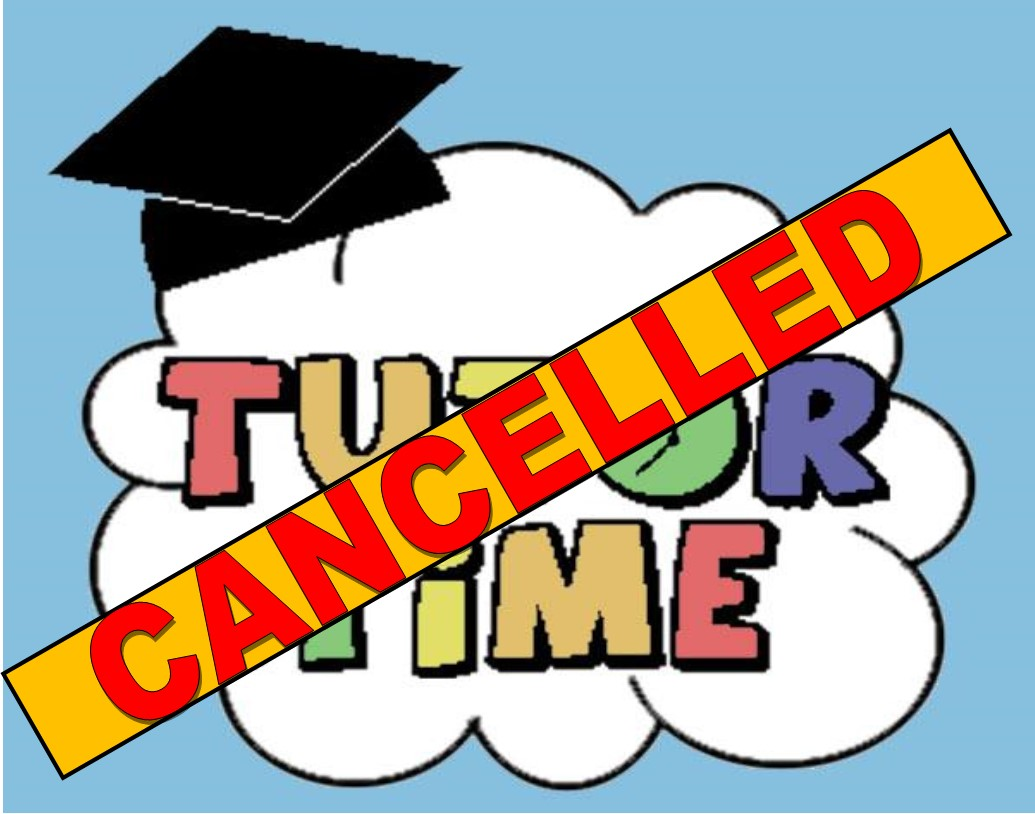 SECONDARY TUTORING CANCELLED 5/7-5/11